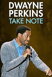 Dwayne Perkins: Take Note(2016) Poster - Movie Forum, Cast, Reviews