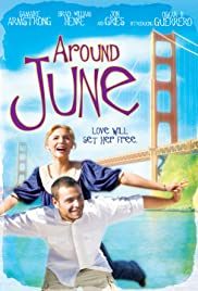 Around June (2008) Poster - Movie Forum, Cast, Reviews