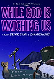 While God Is Watching Us Poster