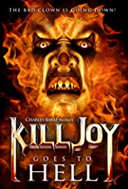 Killjoy Goes to Hell (2012) Poster - Movie Forum, Cast, Reviews