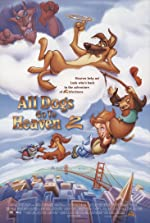 All Dogs Go to Heaven 2(1996)