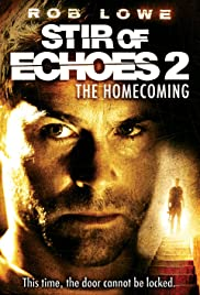 Stir of Echoes: The Homecoming(2007) Poster - Movie Forum, Cast, Reviews