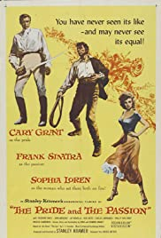 The Pride and the Passion (1957) Poster - Movie Forum, Cast, Reviews