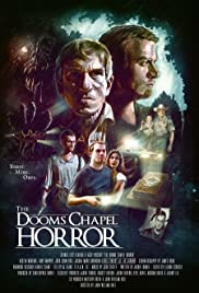 The Dooms Chapel Horror (2016) Poster - Movie Forum, Cast, Reviews