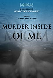 Murder Inside of Me Poster