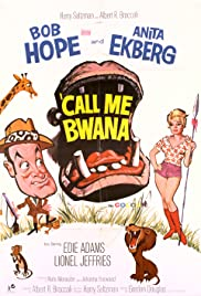 Call Me Bwana (1963) Poster - Movie Forum, Cast, Reviews