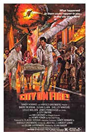 City on Fire (1979) Poster - Movie Forum, Cast, Reviews