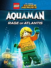 LEGO DC Comics Super Heroes: Aquaman - Rage Of Atlantis (2018)