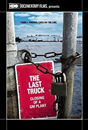The Last Truck: Closing of a GM Plant Poster