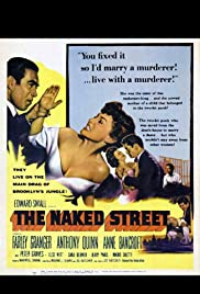 The Naked Street (1955) Poster - Movie Forum, Cast, Reviews