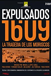 Expulsados 1609, la tragedia de los moriscos Poster