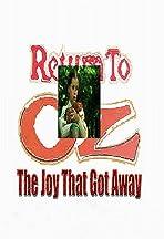 Return to Oz: The Joy That Got Away