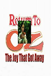 Return to Oz: The Joy That Got Away Poster
