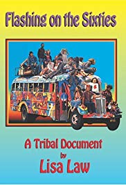 Flashing on the Sixties: A Tribal Document Poster
