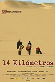 14 kilómetros (2007) Poster - Movie Forum, Cast, Reviews