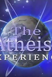 The Atheist Experience Poster - TV Show Forum, Cast, Reviews