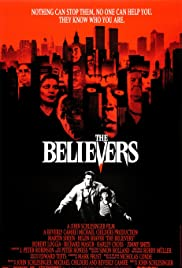 The Believers (1987) Poster - Movie Forum, Cast, Reviews