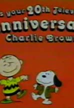 It's Your 20th Television Anniversary, Charlie Brown