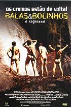Image of Balas & Bolinhos - O Regresso
