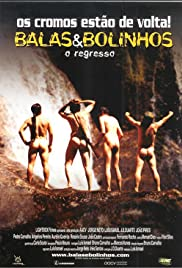 Balas & Bolinhos - O Regresso (2004) Poster - Movie Forum, Cast, Reviews