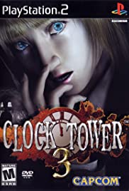 Clock Tower 3 (2002) Poster - Movie Forum, Cast, Reviews