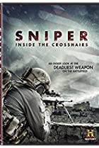 Image of Sniper: Inside the Crosshairs