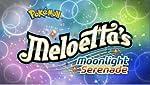 Meloetta s Moonlight Serenade(2012)