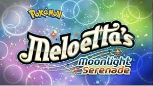 Pokemon: Meloetta`s Moonlight Serenade (2012)