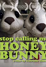 Stop Calling Me Honey Bunny