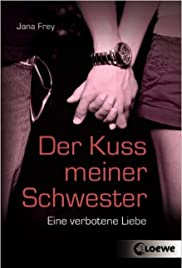 Der Kuß meiner Schwester(2000) Poster - Movie Forum, Cast, Reviews