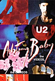 U2: Achtung Baby, the Videos, the Cameos and a Whole Lot of Interference from ZOO-TV (1992) Poster - Movie Forum, Cast, Reviews