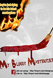 My Bloody Masterpiece Poster