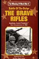 The Battle of the Bulge... The Brave Rifles (1965) Poster