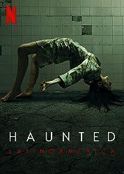 Haunted: Latin America - Season 1 poster