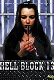 Hellblock 13 (1999) Poster - Movie Forum, Cast, Reviews