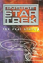 Inside Star Trek: The Real Story