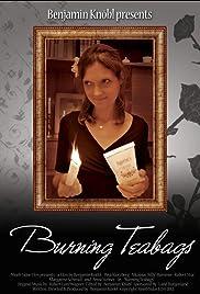 Burning Teabags Poster