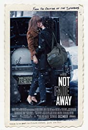 Not Fade Away (2012) Poster - Movie Forum, Cast, Reviews