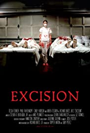 Excision (2008) Poster - Movie Forum, Cast, Reviews