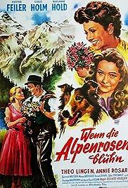 Wenn die Alpenrosen blüh'n Poster