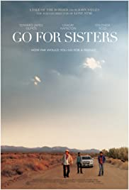 Go for Sisters (2013) Poster - Movie Forum, Cast, Reviews