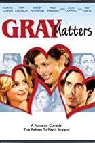 Gray Matters (2006) Poster