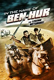 In the Name of Ben Hur (2016) Poster - Movie Forum, Cast, Reviews
