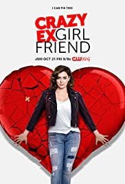 Crazy Ex-Girlfriend Poster - TV Show Forum, Cast, Reviews