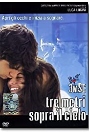 Tre metri sopra il cielo (2004) Poster - Movie Forum, Cast, Reviews