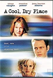 A Cool, Dry Place (1998) Poster - Movie Forum, Cast, Reviews