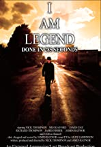 I Am Legend: Done in 60 Seconds