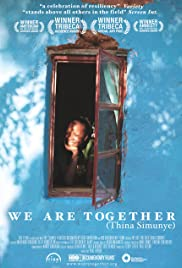 We Are Together (Thina Simunye) Poster