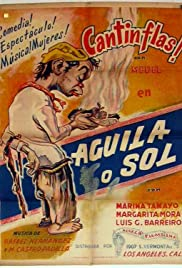Águila o sol (1938) Poster - Movie Forum, Cast, Reviews