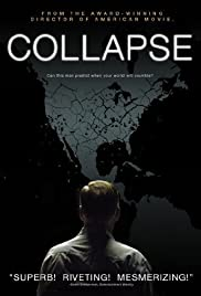 Collapse (2009) Poster - Movie Forum, Cast, Reviews